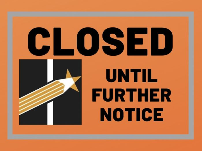 Closed Until Further Notice image