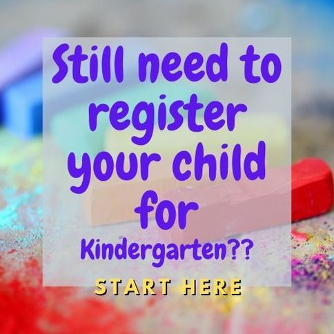 Kindergarten Registration- Start here!