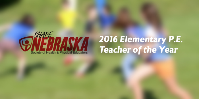 SHAPE Nebraska's 2016 PE Educator of the Year image